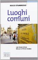 Luoghi comuni - Rocco D'Ambrosio