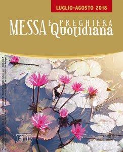 Copertina di 'Messa e Preghiera Quotidiana. Luglio-Agosto 2018.'