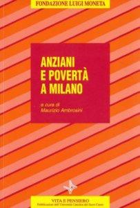 Copertina di 'Anziani e povertà a Milano'