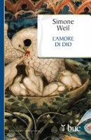 L' amore di Dio - Simone Weil