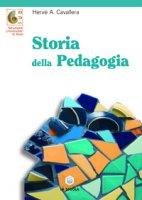 Storia della pedagogia - Cavallera Hervé A.