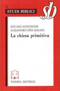 Copertina di 'La chiesa primitiva. Ambiente, organizzazione e culto'