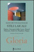 Stili laicali, Gloria. Vol. 3 - Balthasar, von Hans Urs