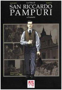 Copertina di 'La vita di san Riccardo Pampuri a fumetti'