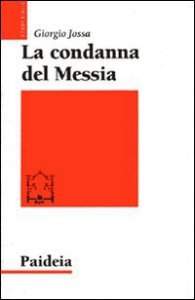 Copertina di 'La condanna del Messia'