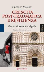 Copertina di 'Crescita post-traumatica e resilienza'