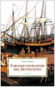 Copertina di 'I grandi navigatori del Settecento'