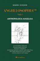 Anghelosophia, volume 1 - Fausto Bizzarri, Marcello Stanzione