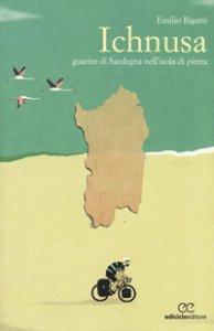 Copertina di 'Ichnusa. Guarire di Sardegna nell'isola di pietra'