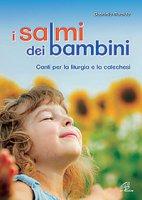 I salmi dei bambini - Gabriella Marolda