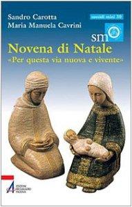 Copertina di 'Novena di Natale. «Per questa via nuova e vivente»'