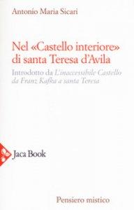 Copertina di 'Nel «Castello interiore» di Santa Teresa d'Avila'