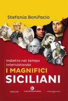 Indietro nel tempo intervistando i magnifici siciliani - Bonifacio Stefania