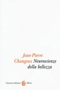 Copertina di 'Neuroscienze della bellezza'