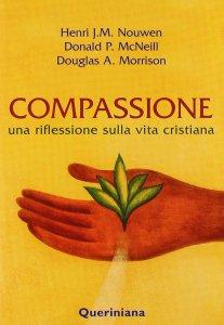 Copertina di 'Compassione. Una riflessione sulla vita cristiana'