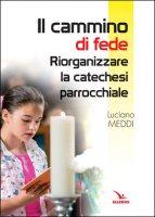 Il cammino di fede - Luciano Meddi