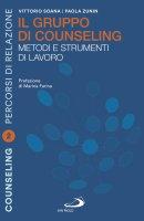 Il gruppo di counseling - Paola Zunin, Vittorio Soana