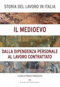 Copertina di 'Storia del lavoro in Italia. 2: il Medioevo'