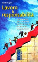 Lavoro e responsabilità - Pugni Paolo