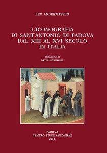 Copertina di 'L' iconografia di sant'Antonio di Padova dal XIII al XVI secolo'