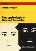 Neuropsicologia e disturbi di personalità - Lupo Sebastiano