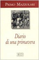 Diario di una primavera (1945) - Mazzolari Primo