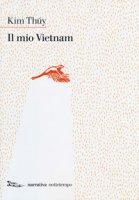 Il mio Vietnam - Thúy Kim