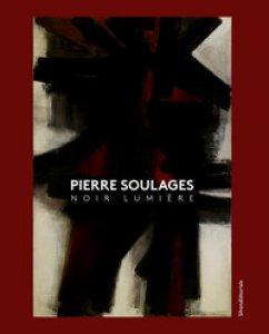 Copertina di 'Pierre Soulages. Noir lumière. Ediz. inglese e tedesca'