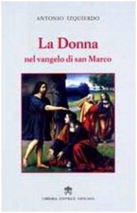 Copertina di 'La Donna nel vangelo di san Marco'