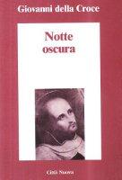 Notte oscura - Della Croce Giovanni