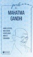 Perle del Mahatma Gandhi - R. Bellinzaghi