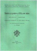 Sarh d Qabin d Sislam Rba (D.C.38). Explanatory commentary on the marriage ceremony of the great sislam - Drower E. S.
