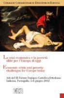 La crisi economica e la povertà: sfide per l'Europa di oggi - Consilium Conferentiarum Episcoporum Europae (CCEE)