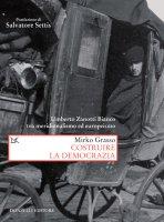Costruire la democrazia - Mirko Grasso