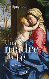 Copertina di 'Una madre per te'