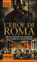 L' eroe di Roma - Jackson Douglas