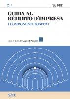 GUIDA AL REDDITO D'IMPRESA 2 - I componenti positivi - Ceppellini Lugano & Associati