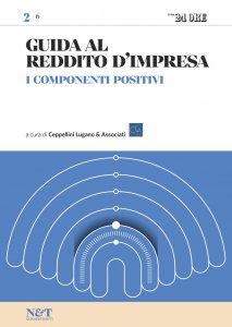 Copertina di 'GUIDA AL REDDITO D'IMPRESA 2 - I componenti positivi'