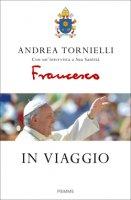 In viaggio - Andrea Tornielli