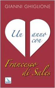 Copertina di 'Un anno con Francesco di Sales'