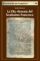 La Vita ritrovata del beatissimo Francesco - Dalarun Jacques