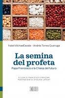 La semina del profeta - fratel MichaelDavide Semeraro, Andrés Torres Queiruga