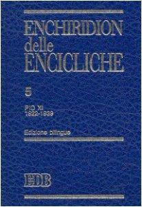 Copertina di 'Enchiridion delle encicliche. Ediz. bilingue [vol_5] / Pio XI (1922-1939)'