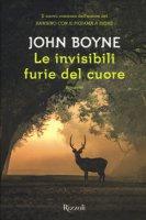 Le invisibili furie del cuore - Boyne John