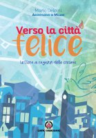 Verso la città felice - Delpini Mario