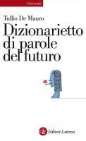 Dizionarietto di parole del futuro - Tullio De Mauro