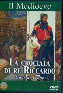 Copertina di 'La crociata di Re Riccardo - Cuor di leone'