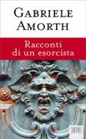 Racconti di un esorcista - Gabriele Amorth