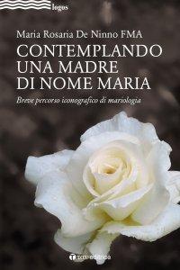 Copertina di 'Contemplando una madre di nome Maria'