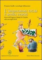 L'imperatore OGM è senza vestiti